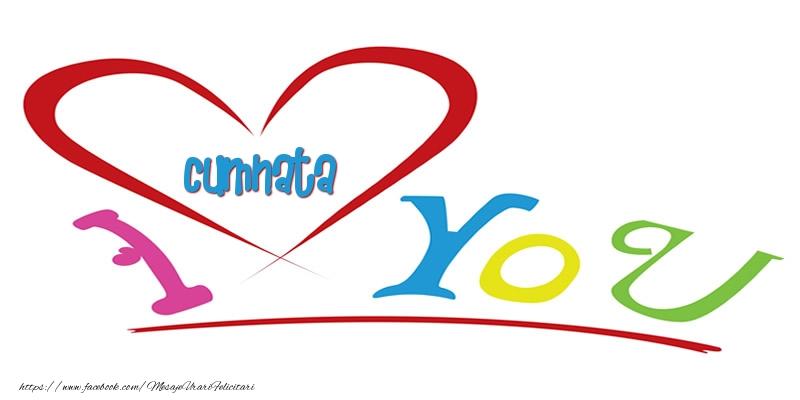Felicitari frumoase de dragoste pentru Cumnata | I love you cumnata