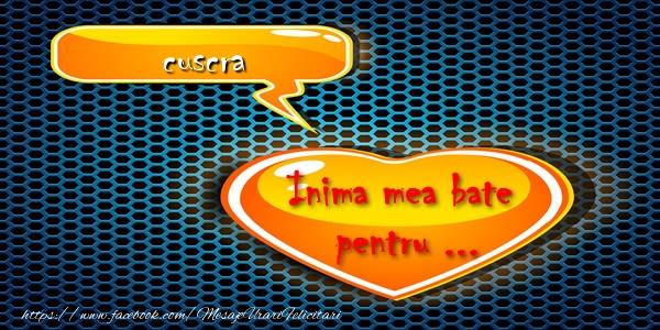 Felicitari frumoase de dragoste pentru Cuscra | Inima mea bate pentru ... cuscra