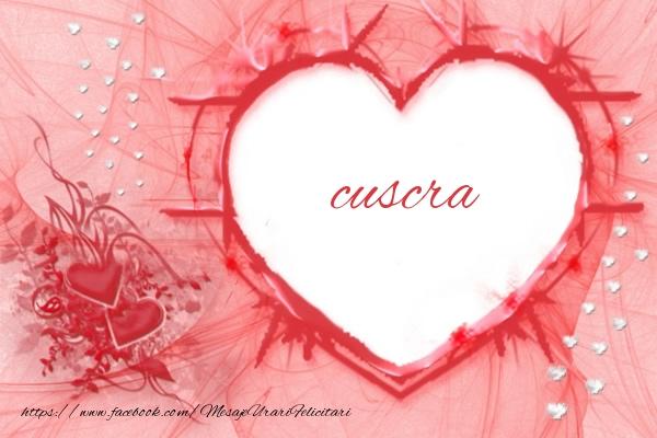 Felicitari frumoase de dragoste pentru Cuscra | Love cuscra