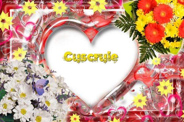 Felicitari frumoase de dragoste pentru Cuscru | Cuscrule