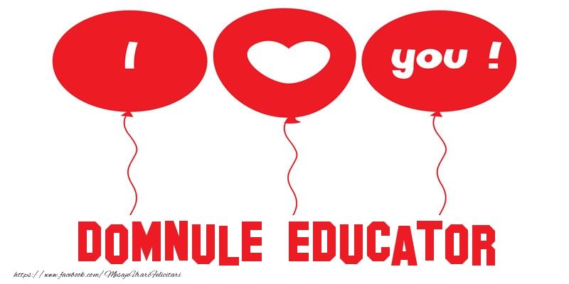 Felicitari frumoase de dragoste pentru Educator | I love you domnule educator!