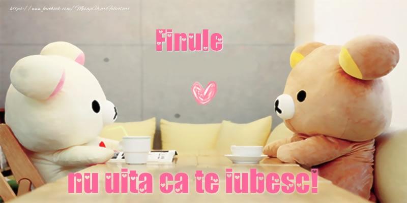 Felicitari frumoase de dragoste pentru Fin | Finule, nu uita ca te iubesc!