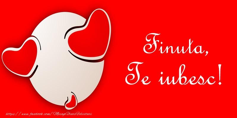 Felicitari frumoase de dragoste pentru Fina | Finuta, Te iubesc!