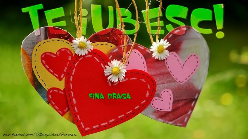 Felicitari frumoase de dragoste pentru Fina   Te iubesc, fina draga!