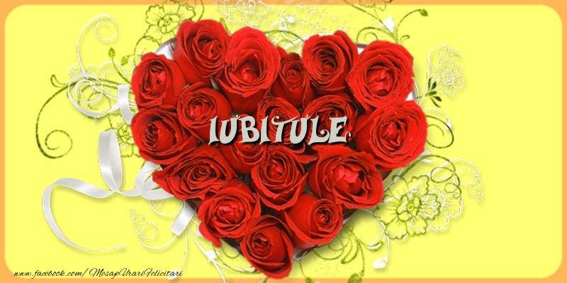 Felicitari frumoase de dragoste pentru Iubit | Iubitule