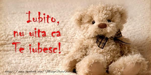 Felicitari frumoase de dragoste pentru Iubita | Iubito nu uita ca Te iubesc!