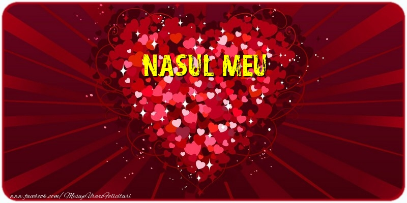 Felicitari frumoase de dragoste pentru Nas | Nasul meu