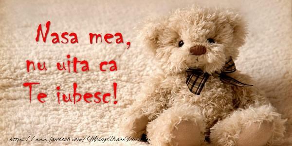 Felicitari frumoase de dragoste pentru Nasa | Nasa mea nu uita ca Te iubesc!