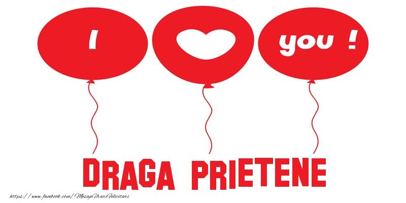 Felicitari frumoase de dragoste pentru Prieten | I love you draga prietene!