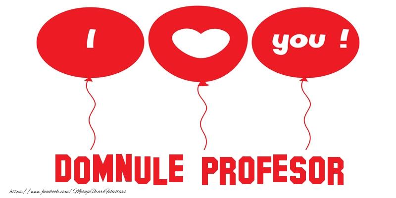 Felicitari frumoase de dragoste pentru Profesor | I love you domnule profesor!