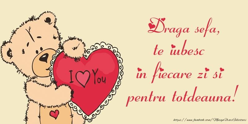 Felicitari frumoase de dragoste pentru Sefa | Draga sefa, te iubesc in fiecare zi si pentru totdeauna!