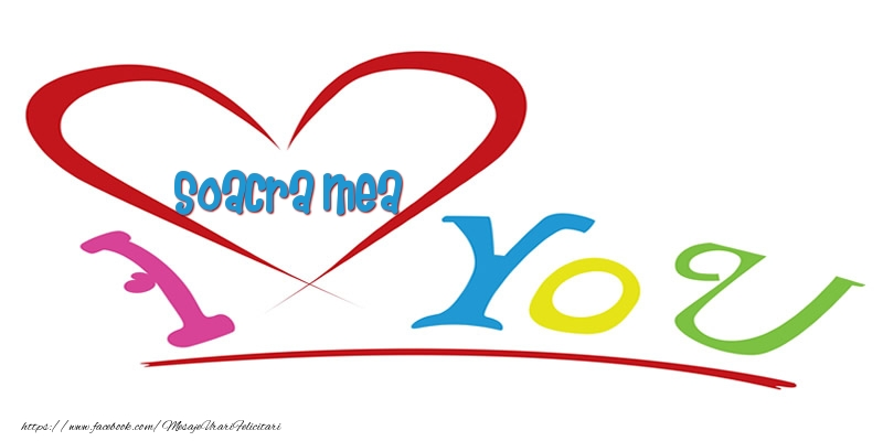 Felicitari frumoase de dragoste pentru Soacra | I love you soacra mea