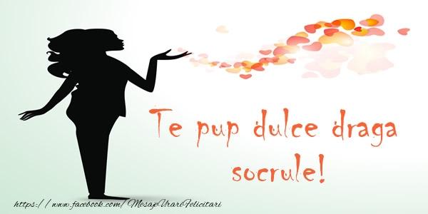 Felicitari frumoase de dragoste pentru Socru | Te pup dulce draga socrule!