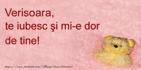 Felicitari frumoase de dragoste pentru Verisoara | Verisoara te iubesc si mi-e dor de tine!