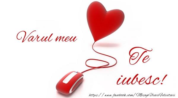 Felicitari frumoase de dragoste pentru Verisor | Varul meu te iubesc!