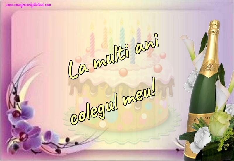 Felicitari frumoase de la multi ani pentru Coleg | La multi ani colegul meu!