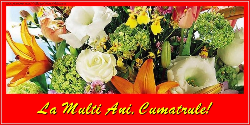 Felicitari frumoase de la multi ani pentru Cumatru | La multi ani, cumatrule!