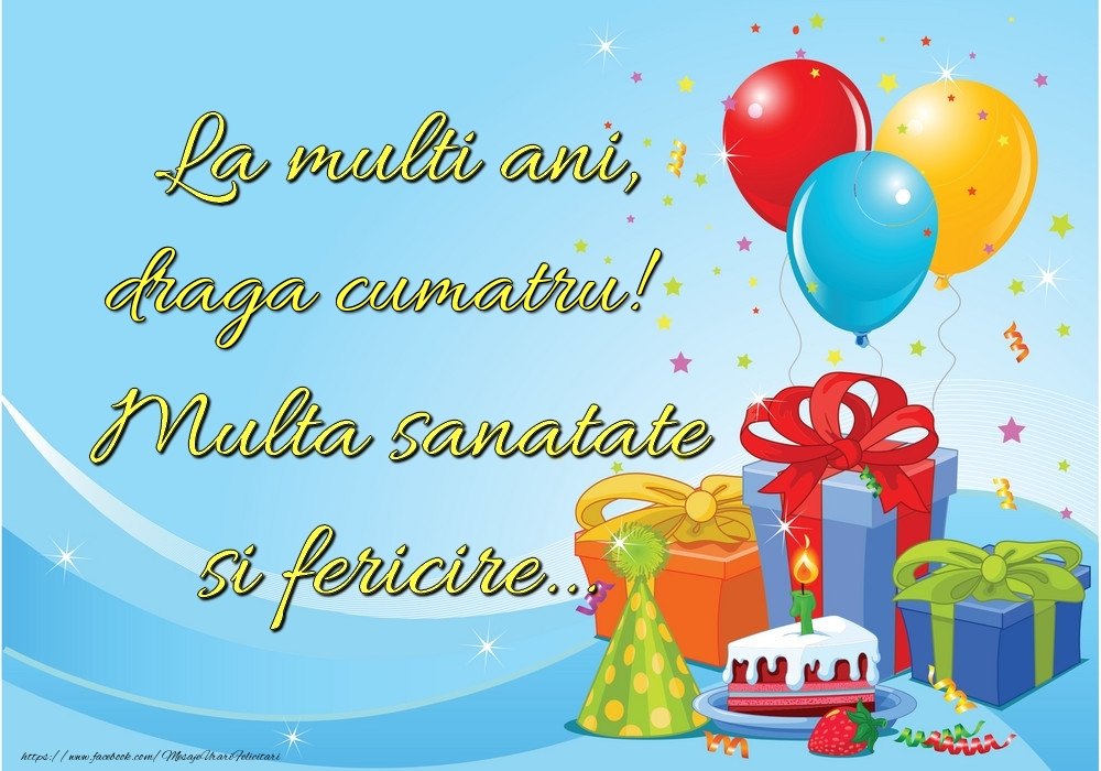 Felicitari frumoase de la multi ani pentru Cumatru | La mulți ani, draga cumatru! Multă sănătate și fericire...