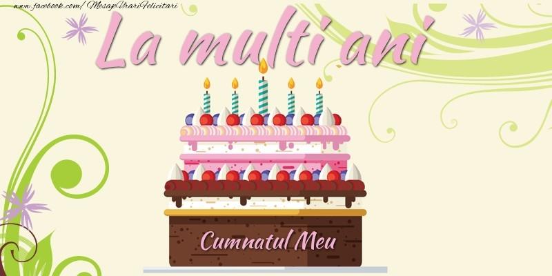 Felicitari frumoase de la multi ani pentru Cumnat | La multi ani, cumnatul meu!