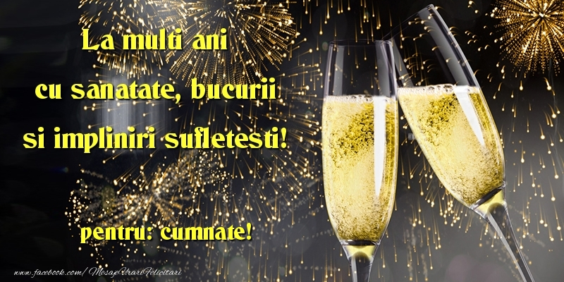 Felicitari frumoase de la multi ani pentru Cumnat | La multi ani cu sanatate, bucurii si impliniri sufletesti! cumnate