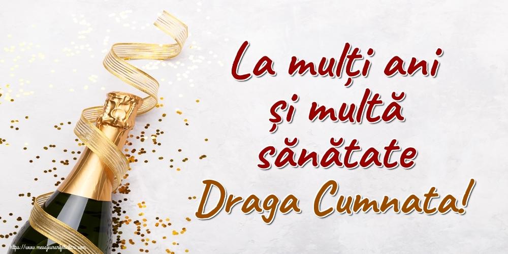 Felicitari frumoase de la multi ani pentru Cumnata | La mulți ani și multă sănătate draga cumnata!