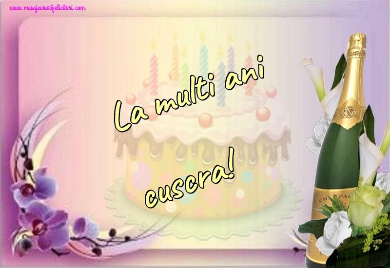 Felicitari frumoase de la multi ani pentru Cuscra | La multi ani cuscra!