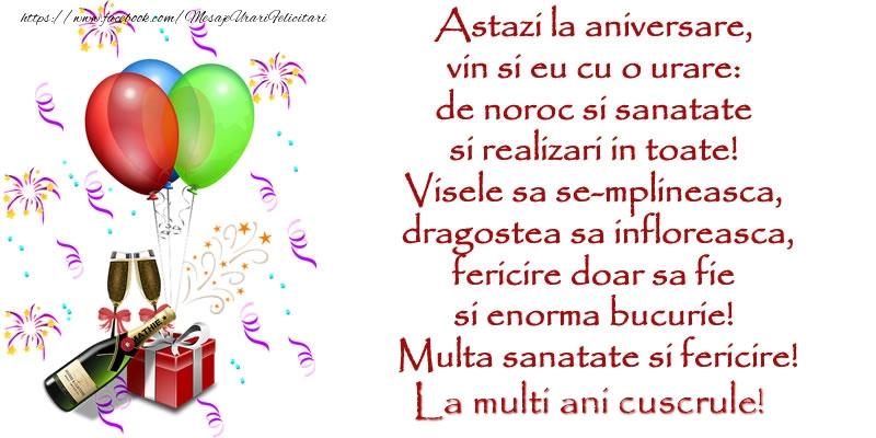 Felicitari frumoase de la multi ani pentru Cuscru | Astazi la aniversare,  vin si eu cu o urare:  de noroc si sanatate  ... Multa sanatate si fericire! La multi ani cuscrule!