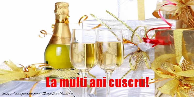 Felicitari frumoase de la multi ani pentru Cuscru | La multi ani cuscru!