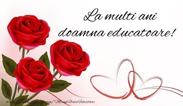 Felicitari frumoase de la multi ani pentru Educatoare | La multi ani doamna educatoare!