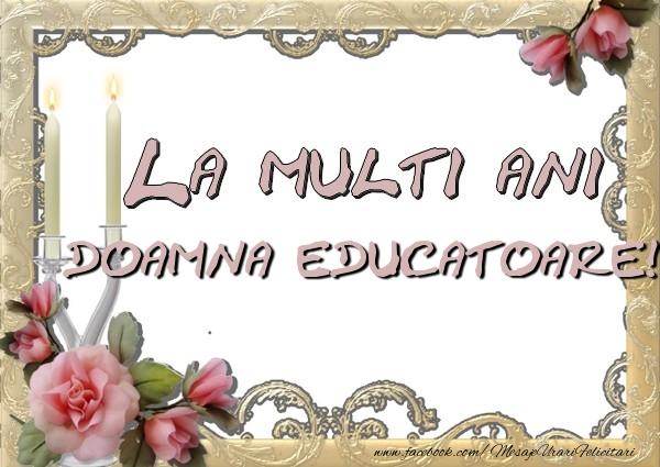 Felicitari frumoase de la multi ani pentru Educatoare | La multi ani doamna educatoare