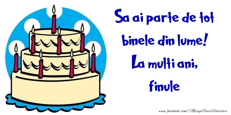 Felicitari frumoase de la multi ani pentru Fin | Sa ai parte de tot binele din lume! La multi ani, finule