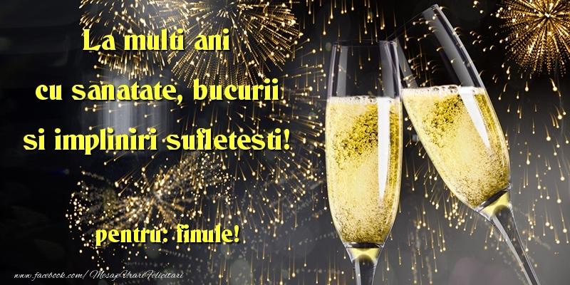 Felicitari frumoase de la multi ani pentru Fin | La multi ani cu sanatate, bucurii si impliniri sufletesti! finule