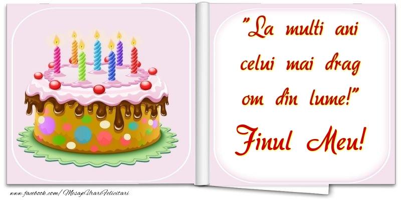 Felicitari frumoase de la multi ani pentru Fin | La multi ani celui mai drag om din lume! finul meu