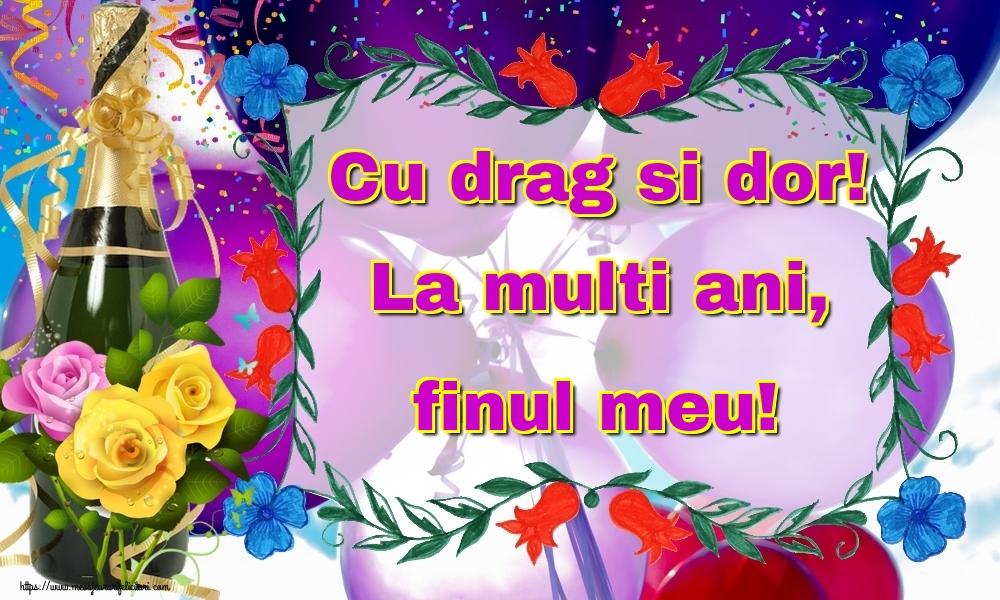Felicitari frumoase de la multi ani pentru Fin | Cu drag si dor! La multi ani, finul meu!