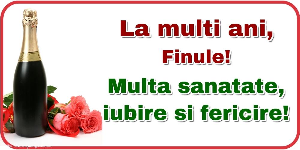 Felicitari frumoase de la multi ani pentru Fin | La multi ani, finule! Multa sanatate, iubire si fericire!