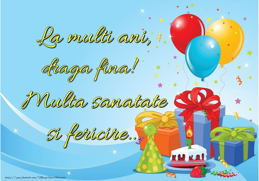 Felicitari frumoase de la multi ani pentru Fina | La mulți ani, draga fina! Multă sănătate și fericire...