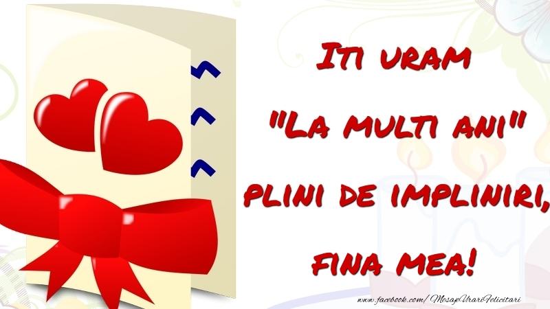Felicitari frumoase de la multi ani pentru Fina | Iti uram