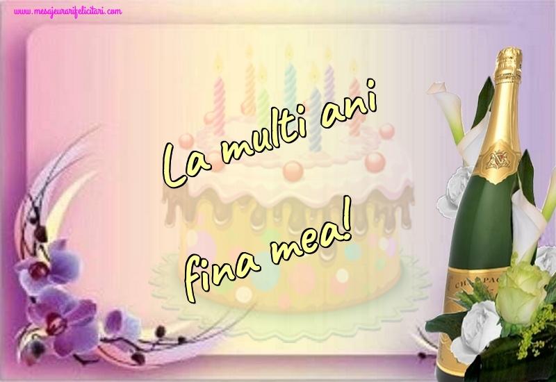 Felicitari frumoase de la multi ani pentru Fina | La multi ani fina mea!