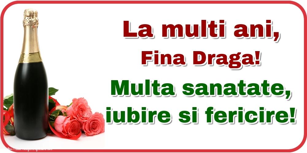 Felicitari frumoase de la multi ani pentru Fina | La multi ani, fina draga! Multa sanatate, iubire si fericire!