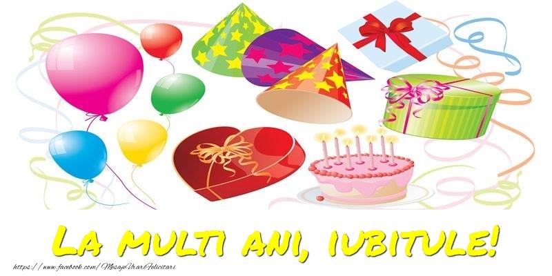 Felicitari frumoase de la multi ani pentru Iubit | La multi ani, iubitule!