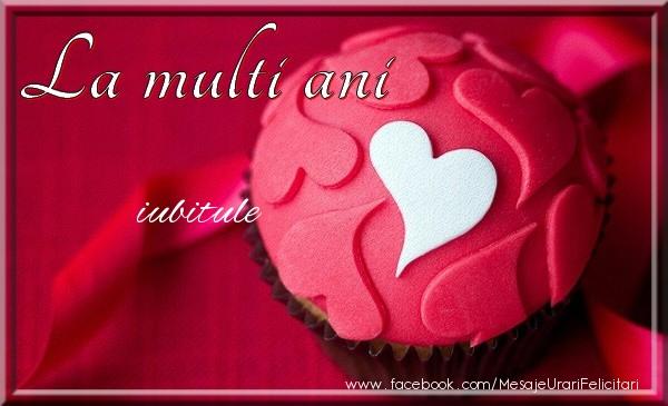 Felicitari frumoase de la multi ani pentru Iubit | La multi ani iubitule