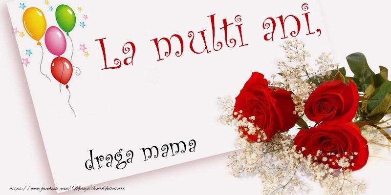 Felicitari frumoase de la multi ani pentru Mama   La multi ani, draga mama