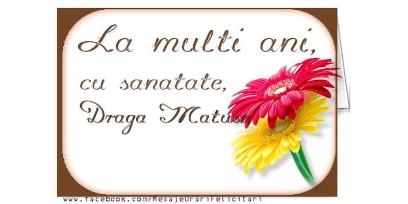 Felicitari frumoase de la multi ani pentru Matusa | La multi ani, draga matusa