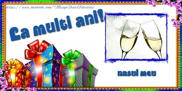 Felicitari frumoase de la multi ani pentru Nas | La multi ani! nasul meu