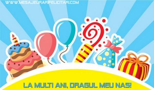 Felicitari frumoase de la multi ani pentru Nas | La multi ani, dragul meu nas!
