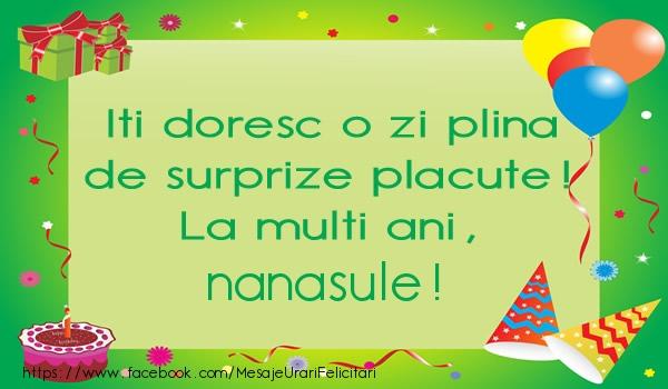 Felicitari frumoase de la multi ani pentru Nas | Iti doresc o zi plina de surprize placute! La multi ani, nanasule!