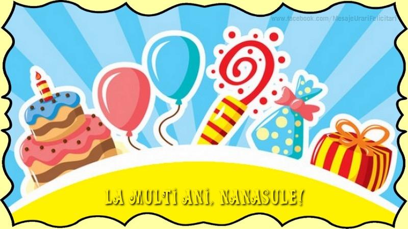 Felicitari frumoase de la multi ani pentru Nas | La multi ani, nanasule!