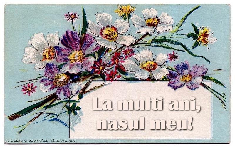 Felicitari frumoase de la multi ani pentru Nas | La multi ani, nasul meu!