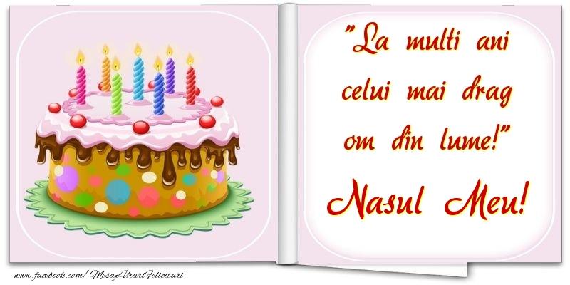 Felicitari frumoase de la multi ani pentru Nas | La multi ani celui mai drag om din lume! nasul meu