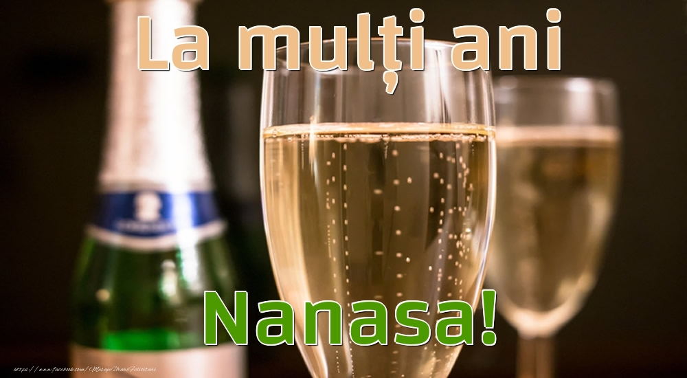 Felicitari frumoase de la multi ani pentru Nasa | La mulți ani nanasa!